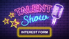 Talent Show Interest Form.png