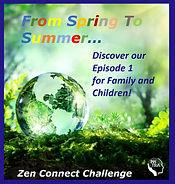 ZenConnect Episode 1