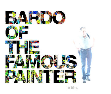 Bardo of the Famous Painter - Film - Daniel Kaufman Artist