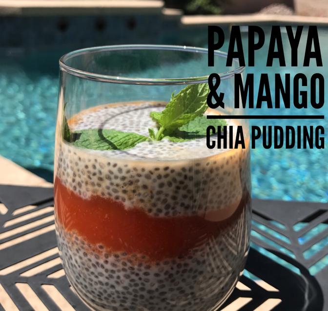 Papaya & Mango Chia pudding