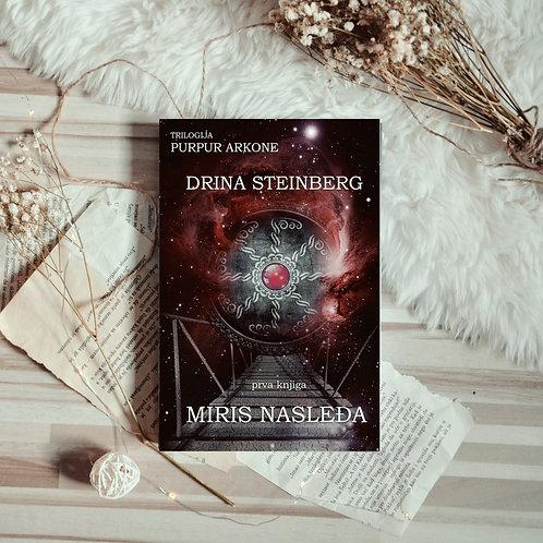 MIRIS NASLEĐA - Drina Steinberg