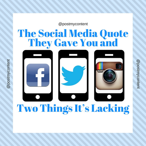 The Social Media Quote They Gave You and Two Things It's Lacking