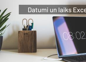 Kā strādāt ar datumiem un laikiem Excel?