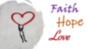Faith Hope Love.jpeg