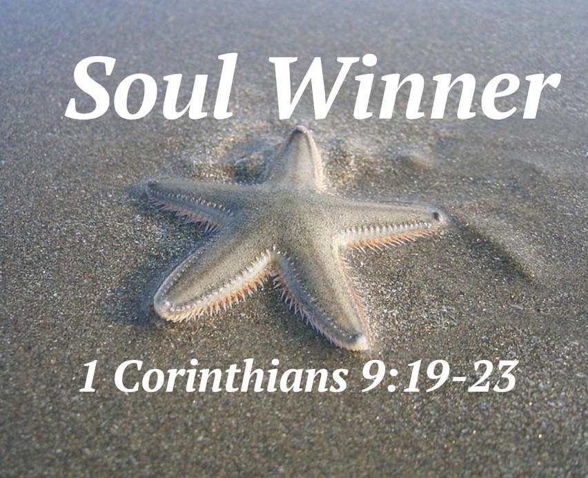 """""""Soul Winner"""""""