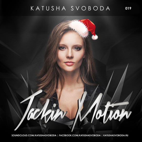 Music by Katusha Svoboda - Jackin Motion #019 is Out Now!