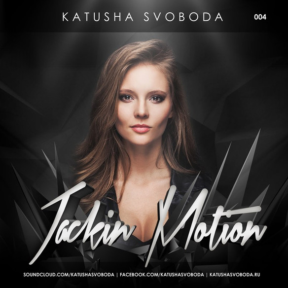 Music by Katusha Svoboda - Jackin Motion #004 is Out Now!
