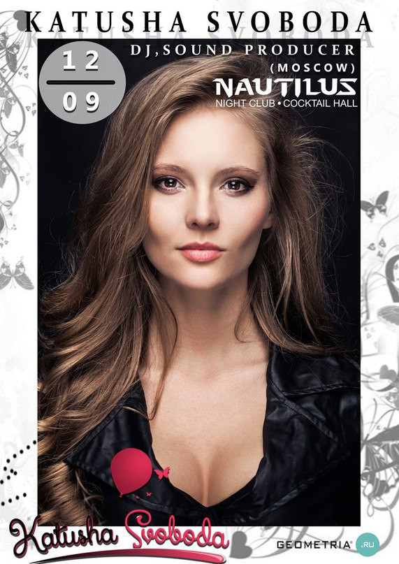 12/September - Katusha Svoboda @ Nautilus Night Club, Russia