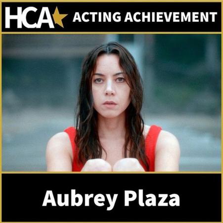 Hollywood Critics Association Award to Aubrey Plaza for 'Black Bear'