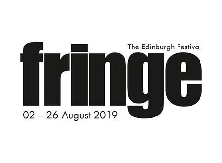 EDINBURGH FRINGE 2019!
