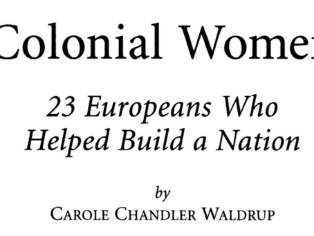 Colonial Women, 23 Women who built a Nation