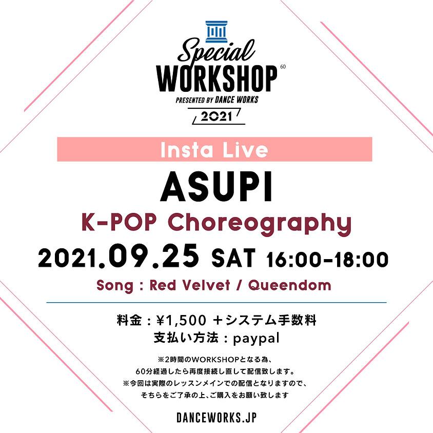 [2021.9.25] 【LIVE LESSON】ASUPI K-POP Choreography WORKSHOP