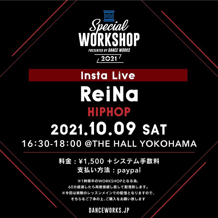 [2021.10.9] 【LIVE LESSON】ReiNa SPECIAL WORKSHOP