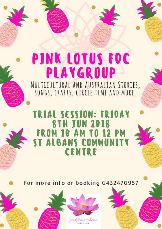 Opening of a new Playgroup run by Educators, and Staff at Pink Lotus FDC Scheme