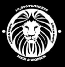 10-000 Fearless Men - Women- Headquarter