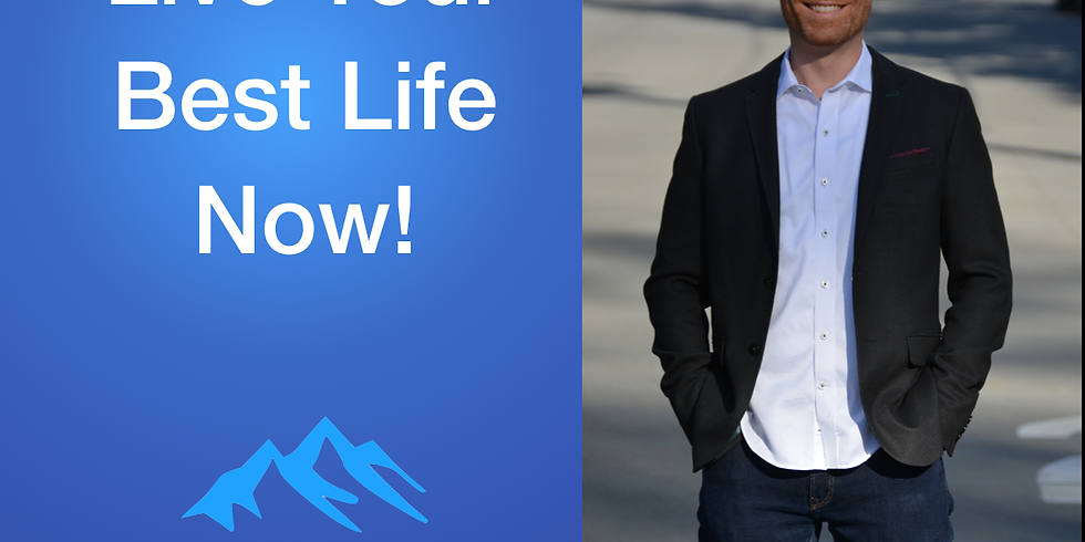 Webinar: Live your best life now!