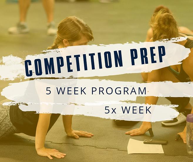 Competition Prep- 5 Week & 5 Times Week
