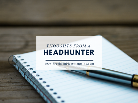 Thoughts from a Headhunter