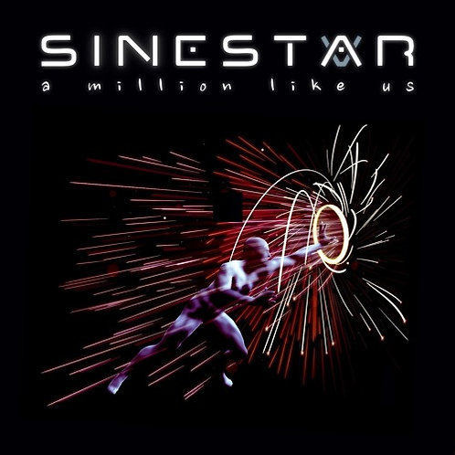 Sinestar - A Million Like Us - Physical CD