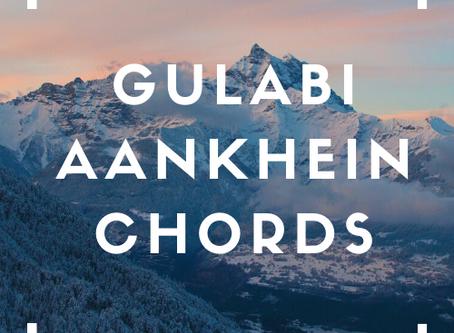 Download Gulabhi Aankhen Chords Pdf   SKDMUSIC
