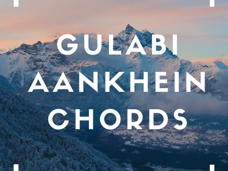 Download Gulabhi Aankhen Chords Pdf | SKDMUSIC