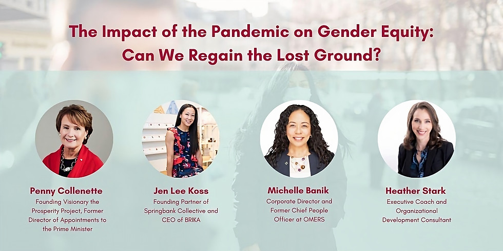 The Impact of the Pandemic on Gender Equity: Can We Regain the Lost Ground?
