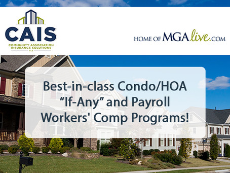 "Best-in-class Condo/HOA ""If-Any"" and Payroll WC Programs!"