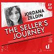 Jordana Zeldin on The Seller's Journey Podcast