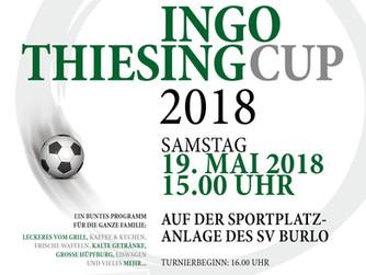 der erste INGO THIESING CUP findet am 19.05.2018 in Burlo statt
