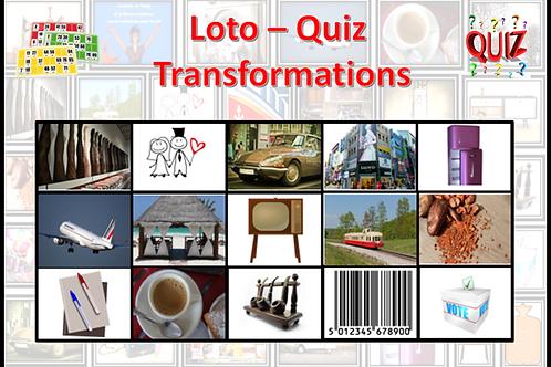 Concept Loto / Quiz - Plaisirs d'antan - Transformations