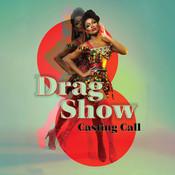Drag Show Casting Call