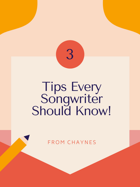 3 Songwriting Tips...