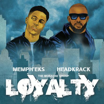 Memph'EKS feat. Headkrack / Loyalty