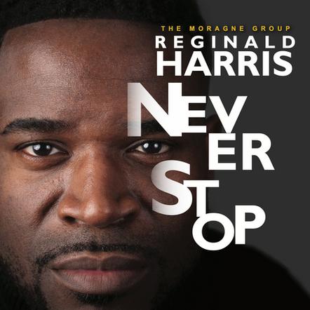 Reginald Harris / Never Stop
