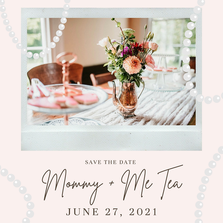 Mommy + Me Tea!