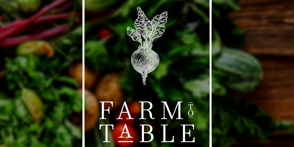 Farm-To-Table 2021