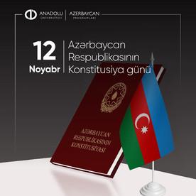12 Noyabr -Azərbaycan Respublikası Konstitusiya günü