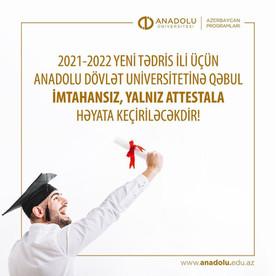 Yeni tədris ili üçün Anadolu Dövlət Universitetinə qəbul yalnız attestatla həyata keçiriləcəkdir
