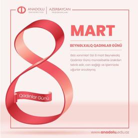 8 Mart Beynəlxalq Qadınlar Günü