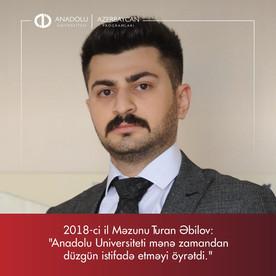 Anadolu Universiteti mənə zamandan düzgün istifadə etməyi öyrətdi