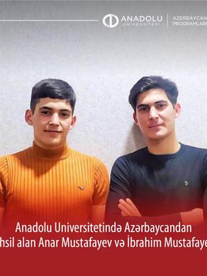 Anadolu Universitetində təhsil alan Anar Mustafayev və İbrahim Mustafayev