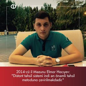 2014-ci il Məzunu Elmar Hacıyev