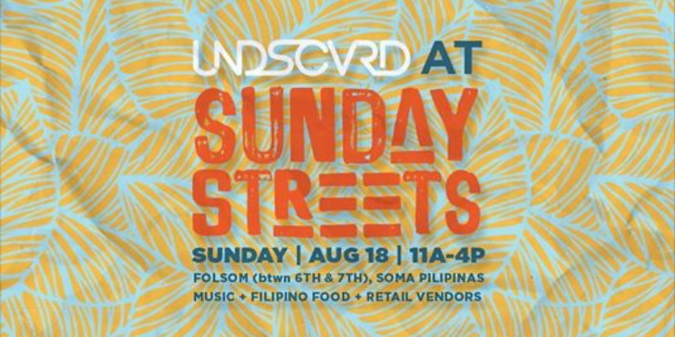 Undiscovered SF at Sunday Streets