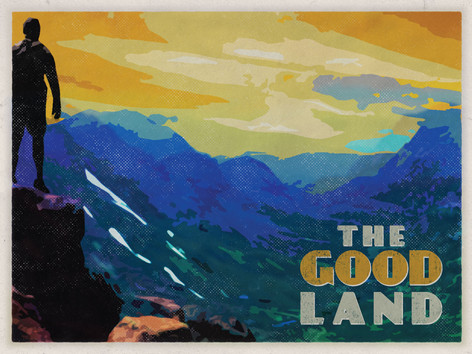 The Good Land