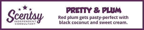 Scentsy Pretty & Plum Fragrance Description