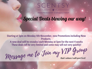 Scentsy are blowing lots of Special Promotions Our way!