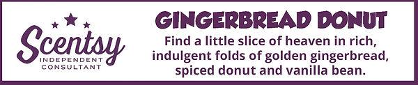 Scentsy Gingerbread Donut Fragrance Description