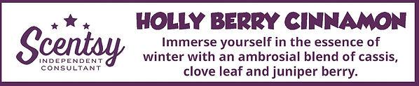 Scentsy Holly Berry Cinnamon Fragrance Description