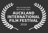 "Auckland International Film Festival 2018 ""Mais Oui Mais Non"" Best Music Video"