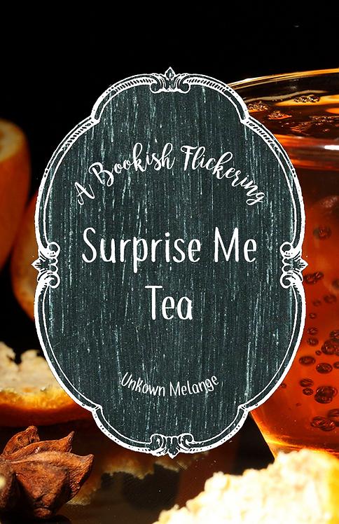 Surprise Me Tea